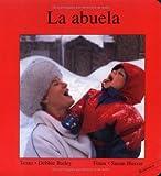 La Abuela, Debbie Bailey, 155037706X