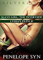 Slave Girl: The Interview (Lydia's Path #1)
