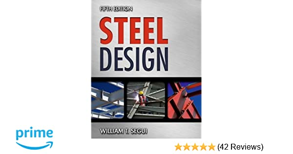 Steel design william t segui 9781111576004 amazon books fandeluxe Image collections
