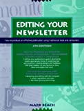 Editing Your Newsletter, Mark Beach, 0898796415