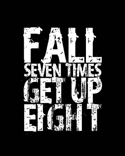 "Inspirational Quote Wall Art Print ""Fall Seven Times Get Up"