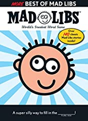 For over fifty years, Price Stern Sloan has published hundreds of supersilly Mad Libs stories. In this deluxe, oversize follow-up to Best of Mad Libs, you can join the fun with over 125 of the greatest Mad Libs stories! So grab a ____________...