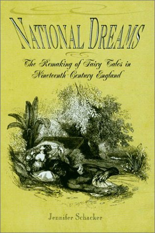 National Dreams: The Remaking of Fairy Tales in Nineteenth-Century England ebook