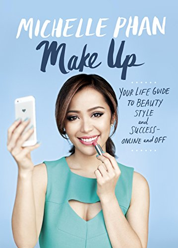 Make Up: Your Life Guide to Beauty, Style, and Success--Online and Off]()