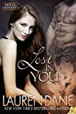 Front cover for the book Lost in You by Lauren Dane