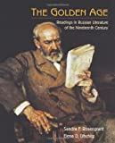 THE GOLDEN AGE:READINGS IN RUSSIAN LITERATURE OFTHE NINETEENTH CENTURY