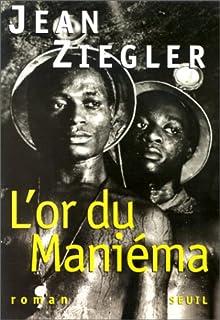 L'or du Maniéma : roman, Ziegler, Jean