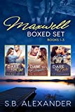 The Maxwell Series Boxed Set (Books 1-3)