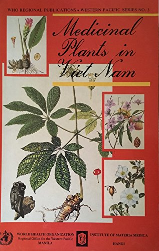Medicinal Plants in Viet Nam (WHO Regional Publications Western Pacific Series) by World Health Organization