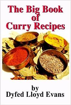 The Big Book of Curry Recipes (Big Book Recipes 1) by [Lloyd Evans, Dyfed]