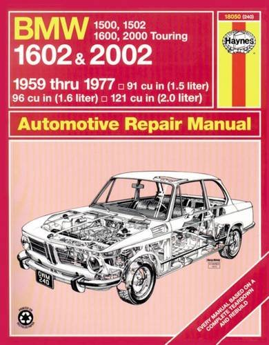 Bmw 2002 Manual - BMW 1602 and 2002, 1959-77 (Haynes Manuals)