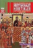 img - for Bizans D neminde Hristiyan D alist Heretikler book / textbook / text book