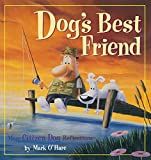Dog's Best Friend, Mark O'Hare and Denis O'Hare, 0836267516