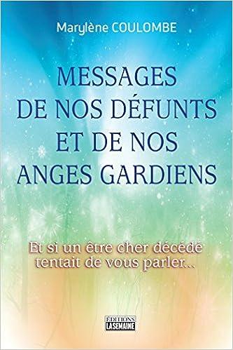 Livres gratuits en ligne Messages de nos défunts et de nos anges gardiens pdf ebook