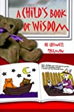 A Child's Book of Wisdom, Criswell Freeman, 1583340602