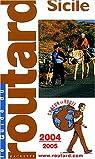 Guide du routard. Sicile. 2004-2005 par Guide du Routard
