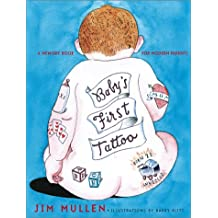 Baby's First Tattoo ,by Mullen, Jim ( 2002 ) Hardcover