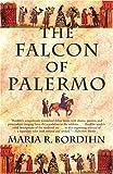The Falcon of Palermo, Maria R. Bordihn, 080214232X