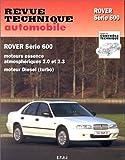 Image de Revue technique de l'Automobile numéro 584.1 : Rover 600 essence et diesel, 1993-1996