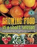 Growing Food in a Short Season: Susta...