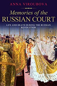 Memories of the Russian Court by [Viroubova, Anna]