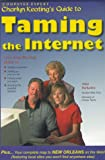 Taming the Internet, Charlyn Keating, 1893328252