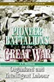 Pioneer Battalions in the Great War, Michinson, 0850525667