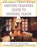 National Trust Guide Meeting Planner's Guide ToHistoric Places