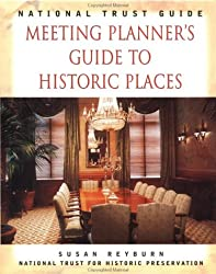 National Trust Guide Meeting Planner's Guide to Historic Places