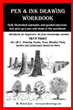 img - for Pen and Ink Drawing Workbook vol 1-2: Pen and Ink Drawing workbooks for absolute beginners (Pen and Ink Workbooks) book / textbook / text book
