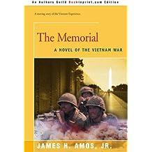 The Memorial: A Novel of the Vietnam War