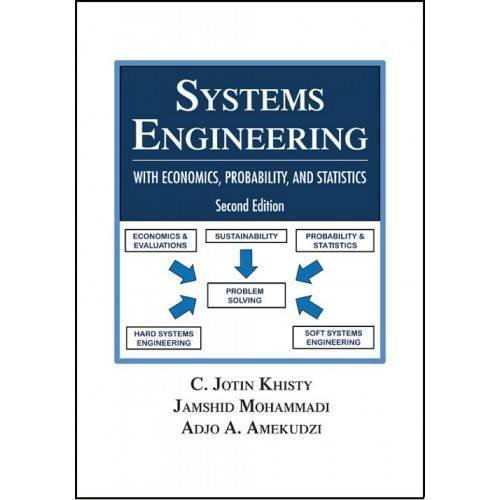 Systems Engineering with Economics, Probability and Statistics by C. Jotin Khisty (2012-01-03)