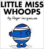 Little Miss Whoops, Roger Hargreaves, 0843133503