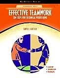 Effective Teamwork 1st Edition