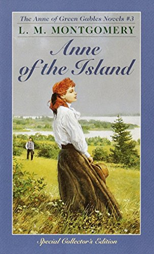 Anne of the Island (Anne of Green Gables, Book 3) from Bantam Books