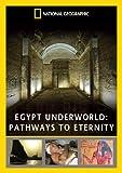 National Geographic:Egypt Underworld: Pathways To Eternity [DVD]