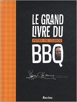 Le grand livre du BBQ
