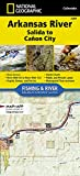 Arkansas River, Salida to Cañon City (National Geographic Fishing & River Map Guide)