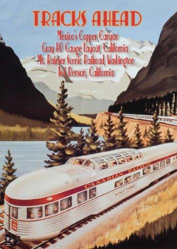 Tracks Ahead Mexico's Copper Canyon/Gray HO Gauge Layout, California/Mount Rainier Scenic Railroad, Washington/Ted Benson, California