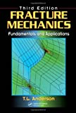 img - for Fracture Mechanics: Fundamentals and Applications, Third Edition book / textbook / text book