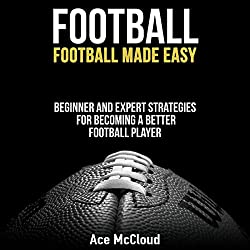 Football: Football Made Easy