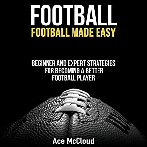 Football: Football Made Easy Audiobook