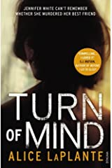 Turn of Mind by Alice LaPlante (16-Aug-2012) Paperback Paperback