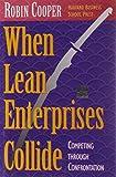 When Lean Enterprises Collide: Competing Through Confrontation