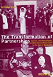 The Transformation of Partnerships : Canada, the Netherlands, and the Russian Federation in the Age of Modernity, Mills, Melinda, 9051705263