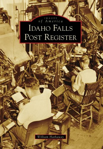 Idaho Falls Post Register (Images of America)