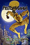 FISTOFMANIA: The Tale Of Isa Ali The Aboriginal Superhero Boxer Vol. 1