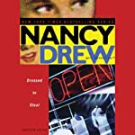 Nancy Drew Girl Detective: Dressed to Steal | Carolyn Keene