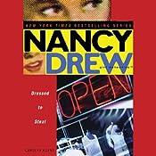 Nancy Drew Girl Detective: Dressed to Steal | Carolyn Keene