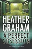 A Perfect Obsession: A Novel of Romantic Suspense (New York Confidential)